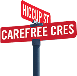 Hiccup Street and Carefree Crescent.